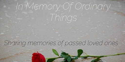 In Memory of Ordinary Things