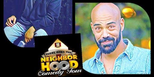 There Goes The Neighborhood Comedy Tour • Punch Line Sacramento