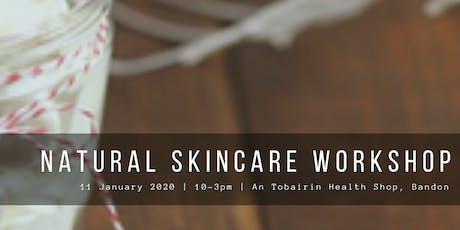 Natural Skincare Workshop tickets