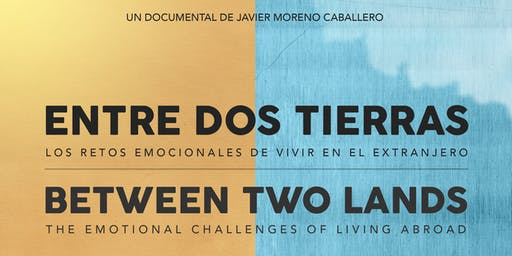 """Screening: """"Entre dos tierras"""" """"Between two lands"""" (Documentary)"""