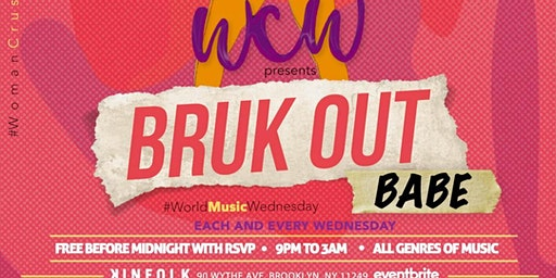 Women Crush Wednesdays   BRUCK OUT Babe