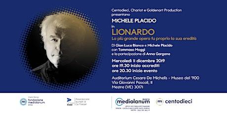 """Michele Placido in """"Lionardo La più grande opera fu proprio la sua eredità"""" entradas"""