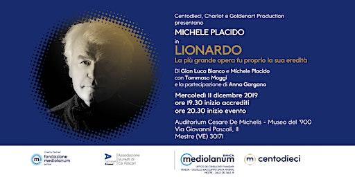 """Michele Placido in """"Lionardo La più grande opera fu proprio la sua eredità"""""""