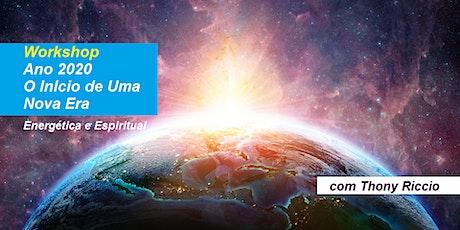 Workshop Ano 2020 – O Início de Uma Nova Era – Thony Riccio ingressos