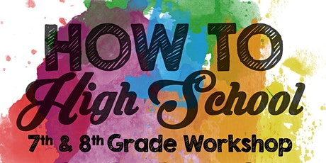 How To High School - Readiness and Skills Workshop tickets