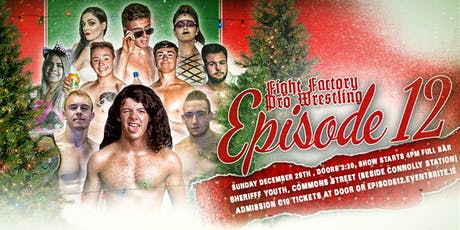 FFPW  Episode 12 - A Very 'Wrestle' Christmas tickets