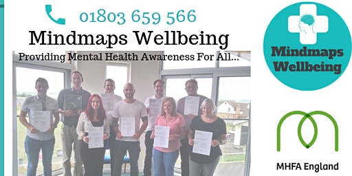 MHFA England Adult Two Day Mental Health First Aid. With Mindmaps Wellbeing