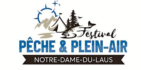 Festival Pêche et Plein-Air Notre-Dame-Du-Laus 2019 billets