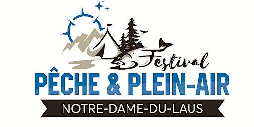 Festival Pêche et Plein-Air Notre-Dame-Du-Laus 2019