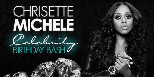 THIS FRIDAY NIGHT - CHRISETTE MICHELLE'S BIRTHDAY CELEBRATION