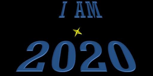 I AM 2020!