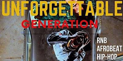 Unforgettable Generation