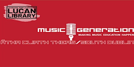 Early Starters Music Classes with Music Generation South Dublin (18 months - 4 years) tickets