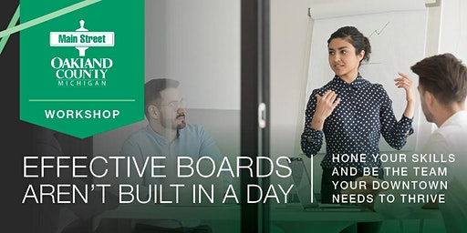 Main Street Oakland County – Effective Boards Aren't Built in a Day