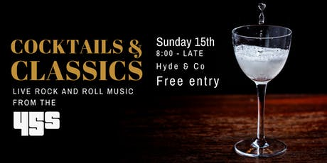 Cocktails & Classics at Hyde & Co tickets