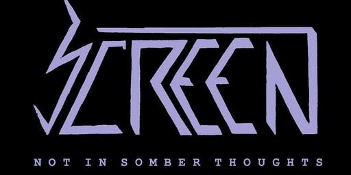 SCREEN II Album Release Show!