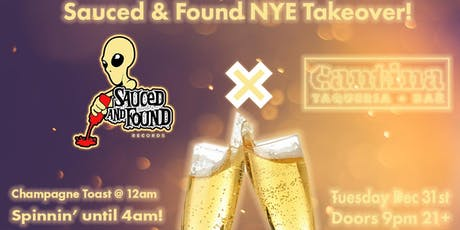 Sauced and Found NYE x Cantina tickets