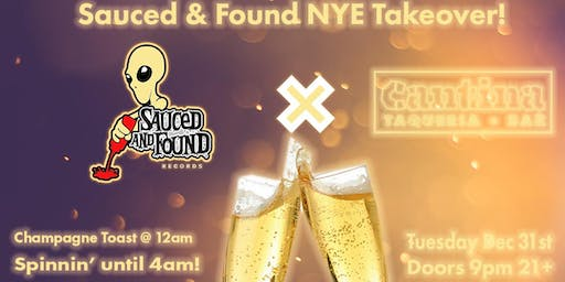 Sauced and Found NYE x Cantina