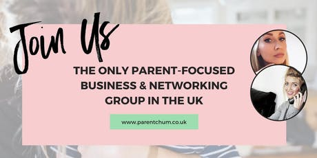 Parenting Business & Networking Event by ParentChum tickets