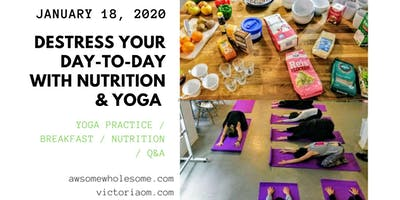 Destress your day-to-day with Nutrition and Yoga