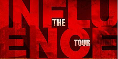 The Influence Tour - Milton Keynes tickets