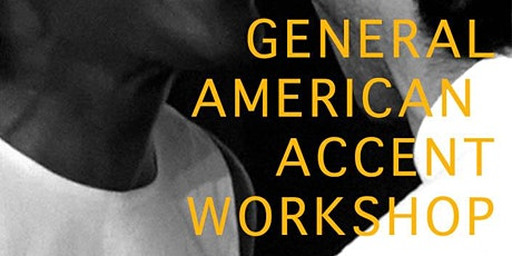 Introduction to General American Accent Workshop tickets