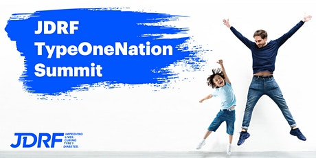 JDRF TypeOneNation Summit - May 16, 2020 tickets