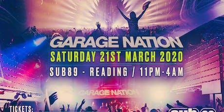 Garage Nation (Sub89, Reading) tickets