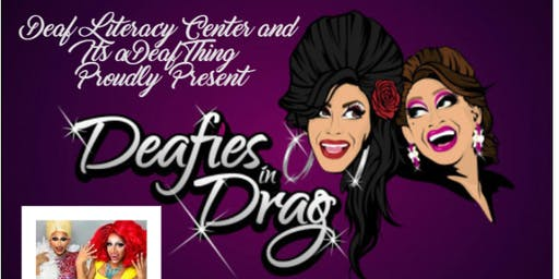 Deafies in Drag - Live Show