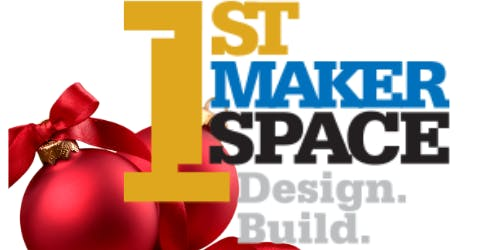 1st Maker Space Holiday Party