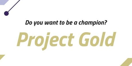 Project Gold Presentation Evening 19th December 2019 tickets