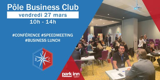 Pôle Business Club I Vendredi 27 Mars 2020