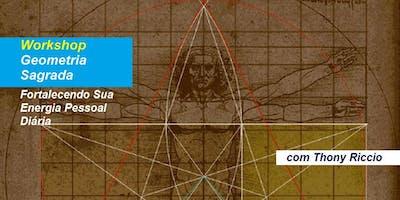 Workshop Geometria Sagrada – Fortalecendo Sua Energia Pessoal Diária – Thony Riccio