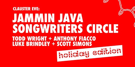 Clauster Eve: Jammin Java Songwriters Circle Holiday Edition tickets