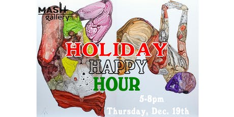Mash Gallery Holiday Happy Hour tickets