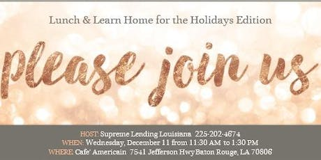 Lunch & Learn Home For the Holidays Louisiana Edition tickets