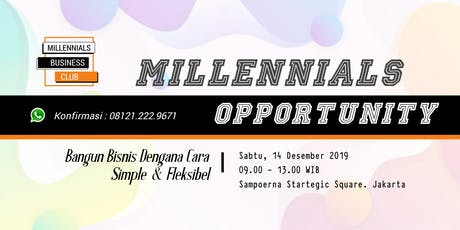 MILLENNIALS OPPORTUNITY tickets