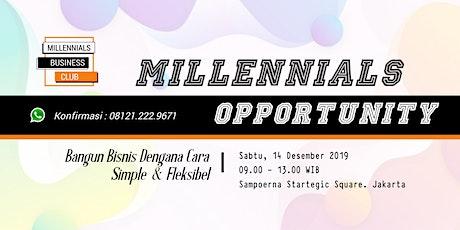 MILLENNIALS OPPORTUNITY tickets