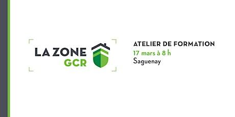 Atelier sur la Zone GCR - Saguenay billets