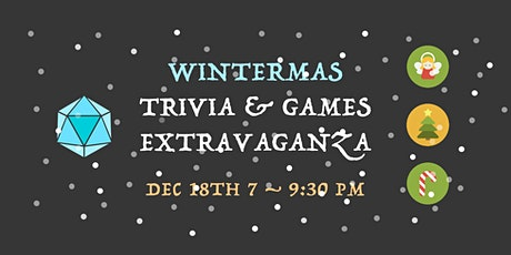 Wintermas Trivia & Games Extravaganza! tickets