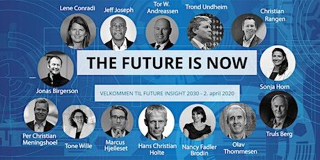 FUTURE INSIGHT 2030 tickets