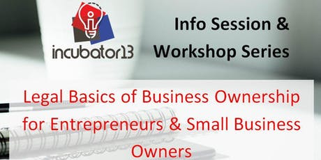 Legal Basics of Business Ownership for Entrepreneurs &Small Business Owners tickets