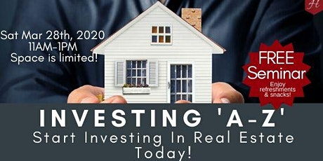 Investing 'A-Z': Get Tips to Start Investing In Real Estate Today! tickets