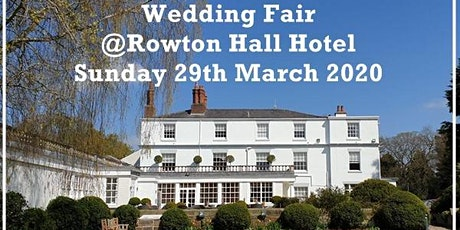 Rowton Hall Hotel Wedding Fair tickets