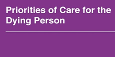 Priorities of Care for the Dying Person tickets