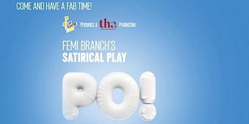 Live Theatre Lagos presents Theatre Hub  Africa in Femi Branch's PO
