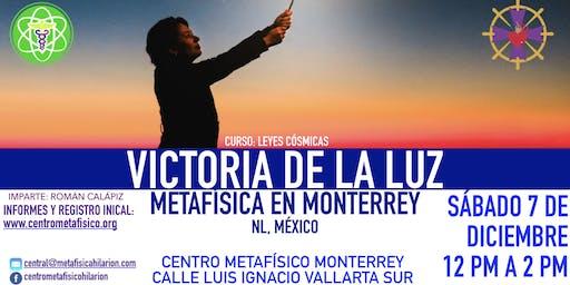 VICTORIA DE LA LUZ- Metafísica en Monterrey