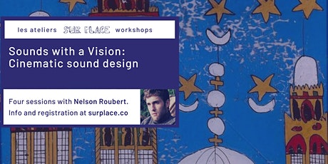 Sounds with a Vision: Cinematic Sound Design tickets