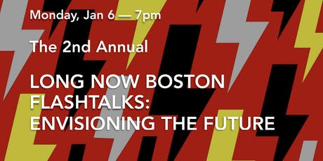 Long Now Boston FLASH TALKS 02020 | Call for proposals tickets