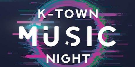 K - Town Music Night tickets